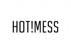 HOT!MESS